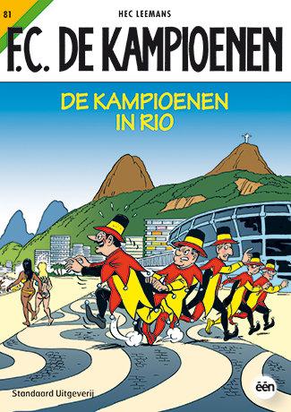 F.C. De Kampioenen 81 - De kampioenen in Rio