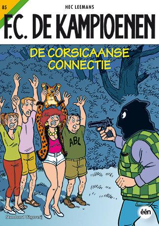 F.C. De Kampioenen 85 - De Corsicaanse connectie