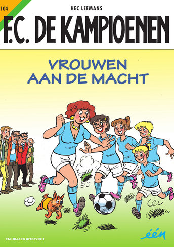 F.C. De Kampioenen 104 - Vrouwen aan de macht