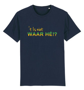 """FC De Kampioenen - Navy """"t is niet waar hé"""" Kids Shirt"""