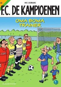 F.C. De Kampioenen 62 - Oma Boma trainer