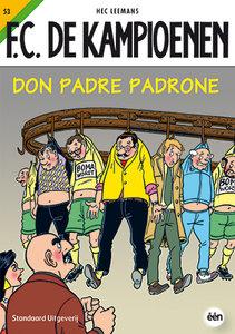 F.C. De Kampioenen 53 - Don padre padrone