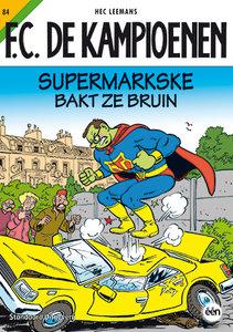 F.C. De Kampioenen 84 Supermarkske bakt ze bruin