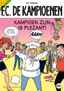 F.C. De Kampioenen 7 - kampioen zijn is plezant!