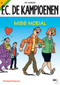 F.C. De Kampioenen 56 - Miss moeial