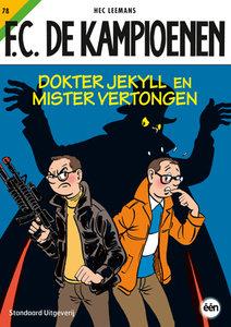 F.C. De Kampioenen 78 - Dokter Jeckyll en Mister Vertongen
