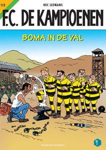F.C. De Kampioenen 112 - Boma in de val